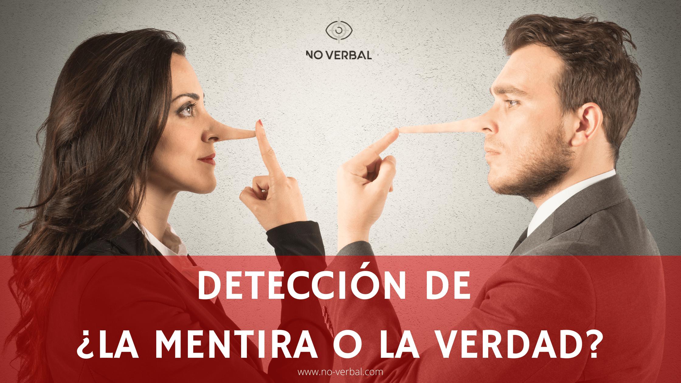 Detección de la mentira o la verdad